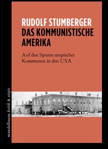 R. Stumberger: Das kommunistische Amerika