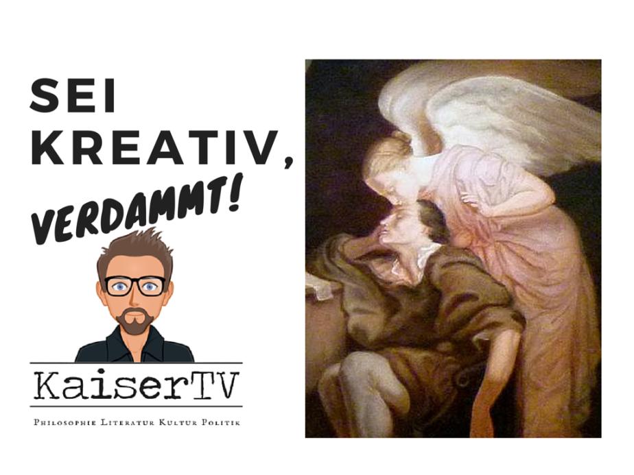 Du sollst kreativsein!