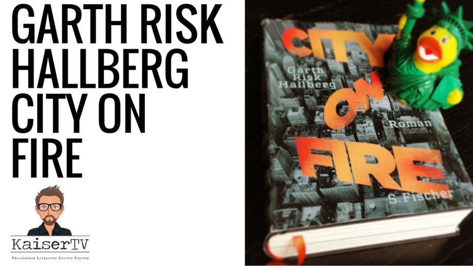 Garth Risk Hallberg: City onFire