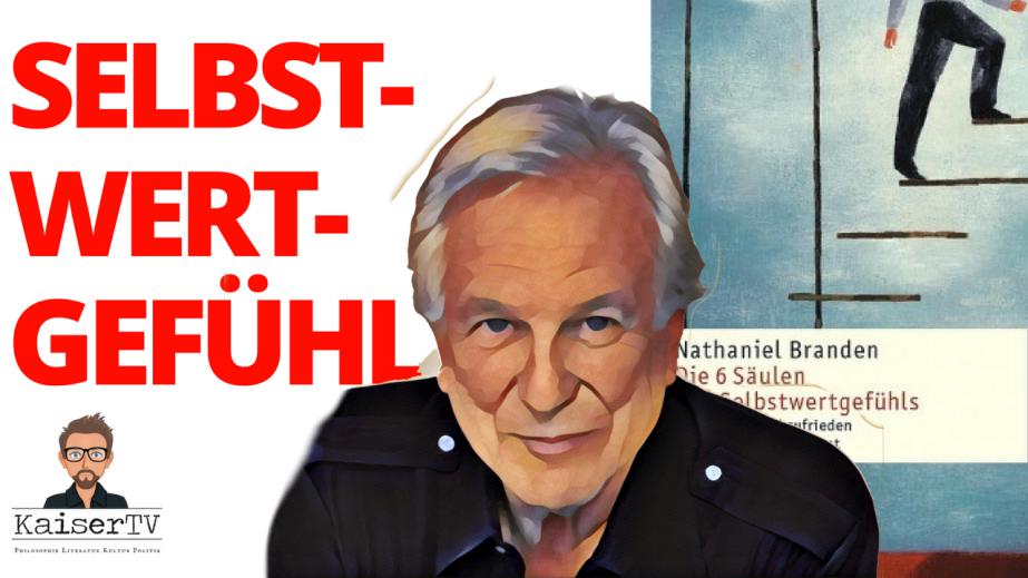 Die 6 Säulen des Selbstwertgefühls – KaiserTV RadioSchau8