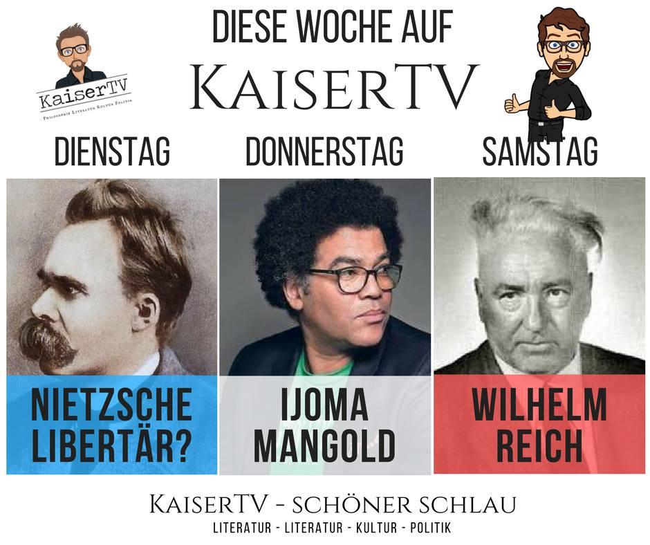 Nietzsche, Mangold, Reich – diese Woche aufKaiserTV