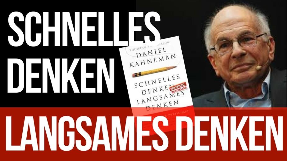 """Wie wir Entscheidungen treffen – """"Schnelles Denken, langsames Denken"""" von DanielKahneman"""