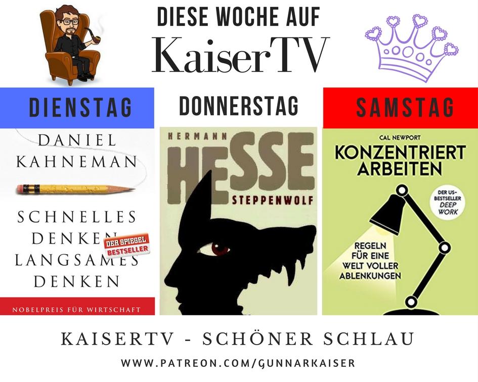 Denken, Steppenwolf, Konzentration: Diese Woche aufKaiserTV