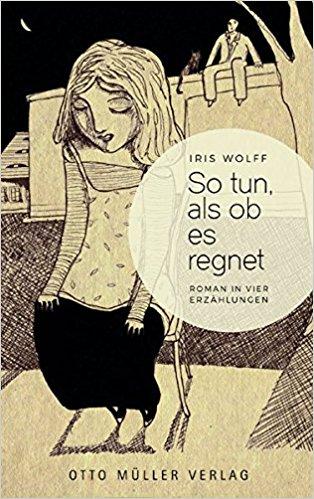 """""""So tun als ob es regnet"""" – Katja Kutschs Roman desJahres"""