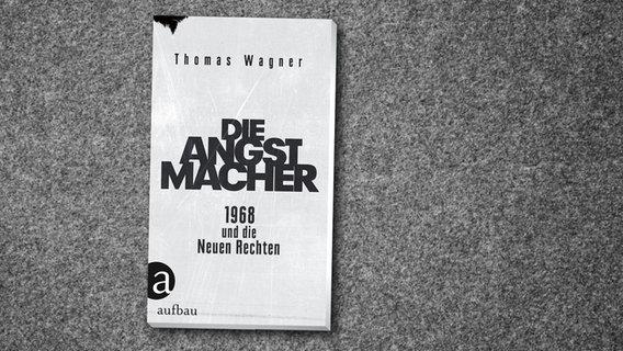 Die Angstmacher – 1968 und die Neuen Rechten[PODCAST]