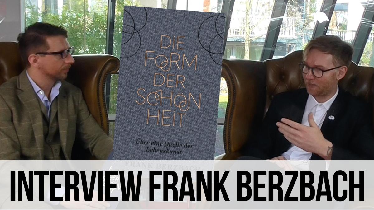 Die Form der Schönheit – Frank Berzbach imGespräch