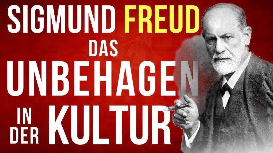 Sigmund Freud – Das Unbehagen in derKultur