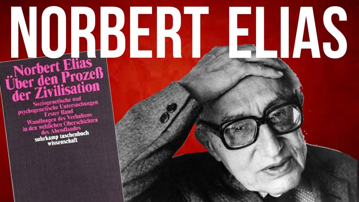 Über den Prozess der Zivilisation – NorbertElias