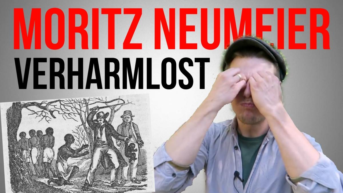 Moritz Neumeier verharmlost: DieSklaverei