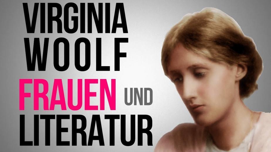 Frauen und Literatur. Virginia Woolf: Ein eigenesZimmer