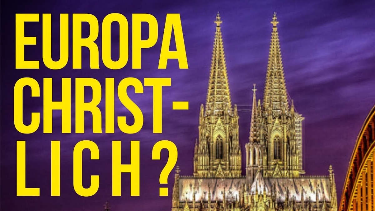 Europa wird christlichsein?