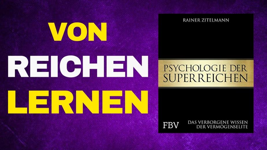Die Psychologie der Superreichen – Rainer Zitelmann im Gespräch (TEIL2)